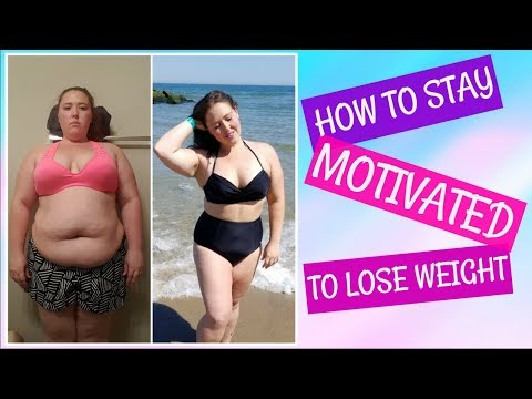 How To Stay Motivated On A Weight Loss Journey | Don't Avoid This Video