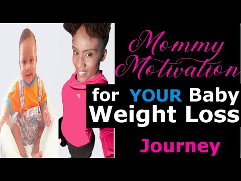 Mommy Motivation: Baby Weight Loss Journey
