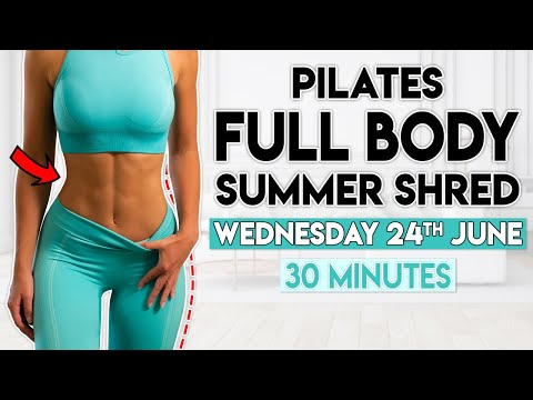 FULL BODY PILATES SUMMER SHRED | 30 min Home Workout