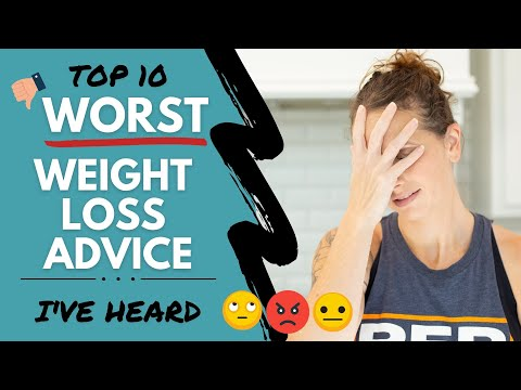 TOP 10: WORST Weight Loss Advice I've Heard (And Why!) | Weight Loss MOTIVATION