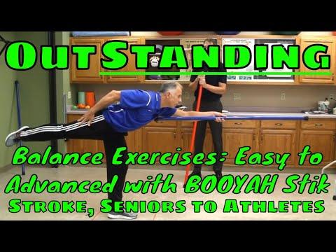 OutSTANDING Balance Exercises: Easy to Advanced with BOOYAH Stik- Stroke, Seniors to Athletes