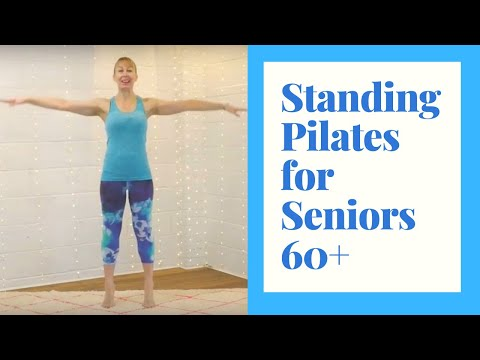 Standing Pilates for Seniors- 30 minutes of exercise to Improve Strength & Build Confidence